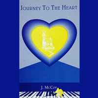 Journey to the Heart — Jack McCoy