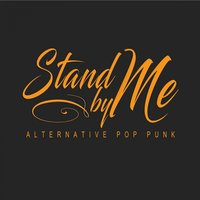 Stand By Me: Alternative Pop Punk — Stand By Me