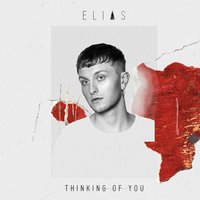 Thinking Of You — Elias