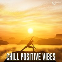 Chill Positive Vibes — сборник