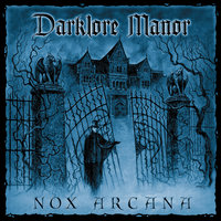 Darklore Manor — Nox Arcana