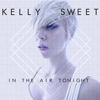 In the Air Tonight — Kelly Sweet