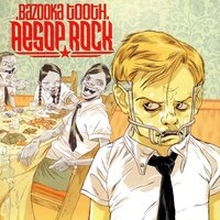 Bazooka Tooth — Aesop Rock