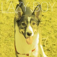 Lazy Boy — The Car Is On Fire
