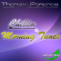 Chillin — Thomas Florence