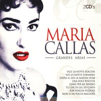 Maria Callas Grandes Arias (The Best Arias) — Maria Callas