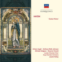 Haydn: Stabat Mater — The London Chamber Choir, The Argo Chamber Orchestra, Laszlo Heltay