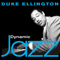 Dynamic Jazz - Duke Ellington - (50 Essential Tracks) — Duke Ellington