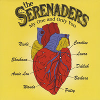My One and Only You — The Serenaders