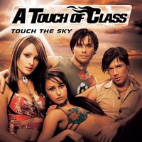Touch The Sky — A Touch Of Class