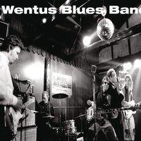 Wentus Blues Band — Wentus Blues Band