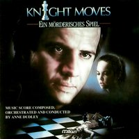 Knight Moves — Anne Dudley, Carol Kenyon