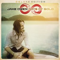 Days of Gold — Jake Owen