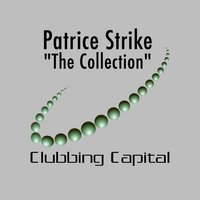 The Collection — Patrice Strike