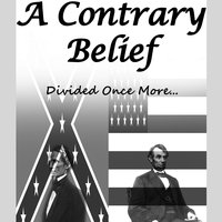 Divided Once More... — A Contrary Belief
