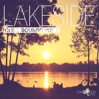 Lakeside Chill Sounds, Vol. 2 — сборник