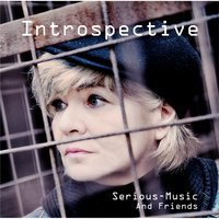 Introspective — Serious-Music