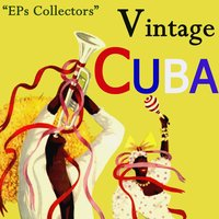 Vintage Cuba Selection From EPs Collectors — сборник