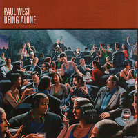 Being Alone — Paul West