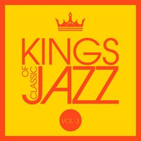 Kings of Classic Jazz, Vol. 3 — сборник