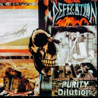 Purity Dilution — Defecation