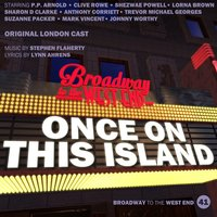 Once on This Island — Original London Cast, Stephen Flaherty, Richard Balcombe