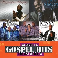 Acapella Gospel Hits From Africa — сборник