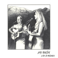 Live in Missoula — Amy Martin