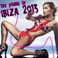 The Sound of Ibiza 2013 — сборник