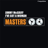 I've Got a Woman — Jimmy McGriff