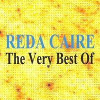 The Very Best of - Reda Caire — Reda Caire