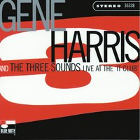Live At The 'It Club' — Gene Harris & The Three Sounds
