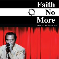 Faith No More: Live in Germany 2009 — Faith No More