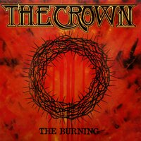 The Burning — The Crown