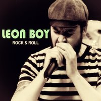 Rock & Roll — Leon Boy