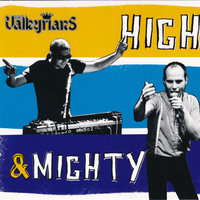 High & Mighty — The Valkyrians