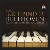 Beethoven : The Complete Works for Solo Piano — Людвиг ван Бетховен, Rudolf Buchbinder