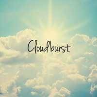 Cloudburst — Lullabies for Deep Meditation, Baby Lullaby, Sleep Baby Sleep