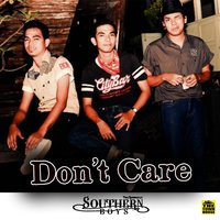 Don't Care — Southern Boys