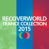 Recoverworld Trance Collection 2015 — сборник
