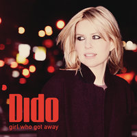 Girl Who Got Away — Dido