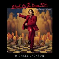 BLOOD ON THE DANCE FLOOR/ HIStory In The Mix — Michael Jackson