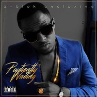 Paytiently Waiting — B-Blok Exclusive