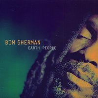 Earth People — Bim Sherman