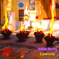 Luminous — INDIGO HEARTS