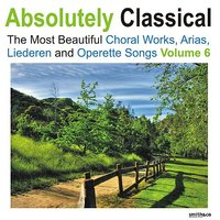 Absolutely Classical Choral, Vol. 6 — сборник