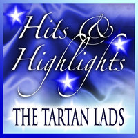 Tartan Lads: Hits and Highlights — The Tartan Lads