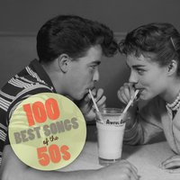 100 Best Songs of the 50's — сборник