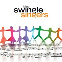 Anthology — The Swingle Singers