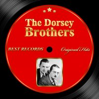 Original Hits: The Dorsey Brothers — The Dorsey Brothers